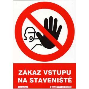 Zákaz vstupu na staveniště - plastová tabulka A4